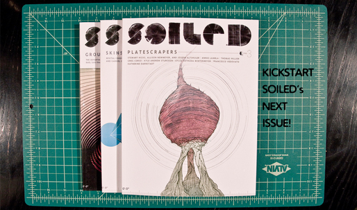 Kickstart the next issue of SOILED!