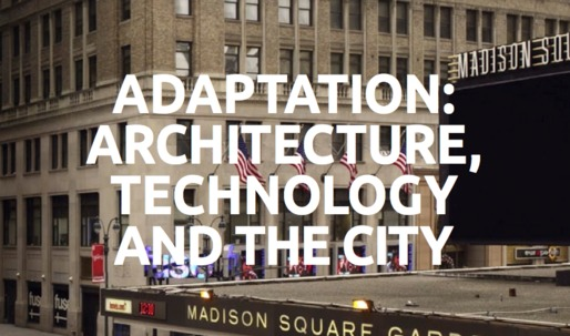 Adaptation: Architecture, Technology and the City by INABA in collaboration with FREE
