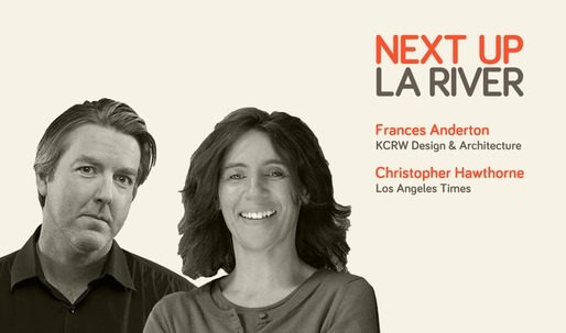 Listen to Next Up: The LA River Mini-Session #1 with KCRWs Design and Architecture host Frances Anderton and LA Times architecture critic, Christopher Hawthorne