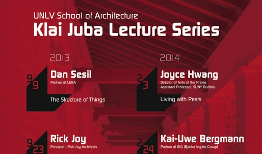 Get Lectured: UNLV School of Architecture Fall 13