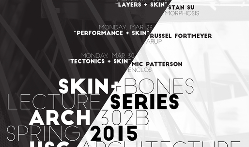 "Get Lectured: USC - ""Skin + Bones"" series, Spring '15"
