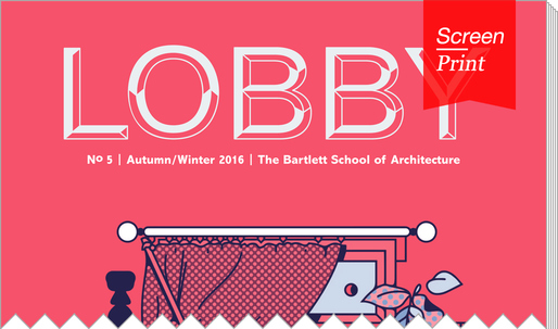"Screen/Print #48: ""Lobby"" Investigates Faith in Architecture"