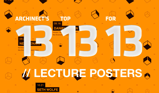 Archinects Top 13 Lecture Posters for 13