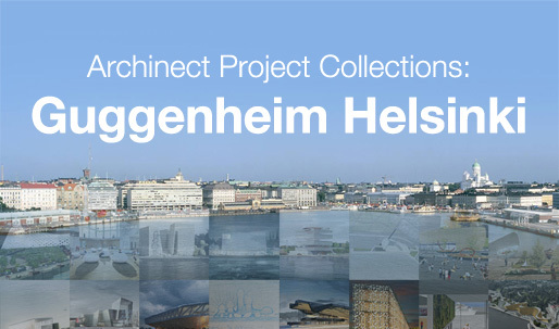 Archinect Project Collections presents your Guggenheim Helsinki proposals!