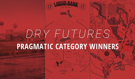 "And the winners of Archinects Dry Futures competition, ""Pragmatic"" category, are..."