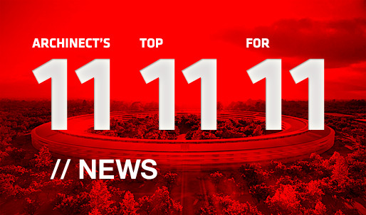 Archinect's Top 11 News for '11