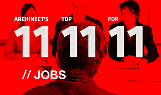 Archinects Top 11 Jobs for 11