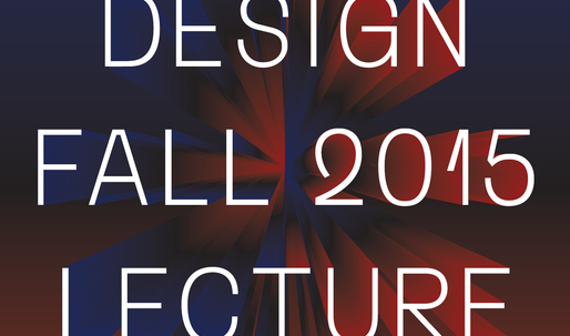 Get Lectured: PennDesign, Fall 15