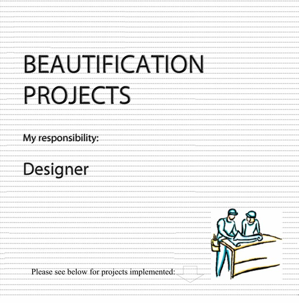 My Beautification Projects - Landscape Design