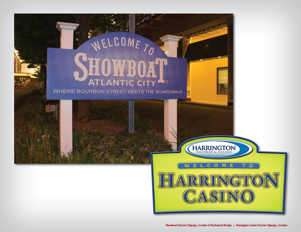 Showboat Exterior Signage, Creative & Mechanical Design | Harrington Casino Exterior Signage, Creative
