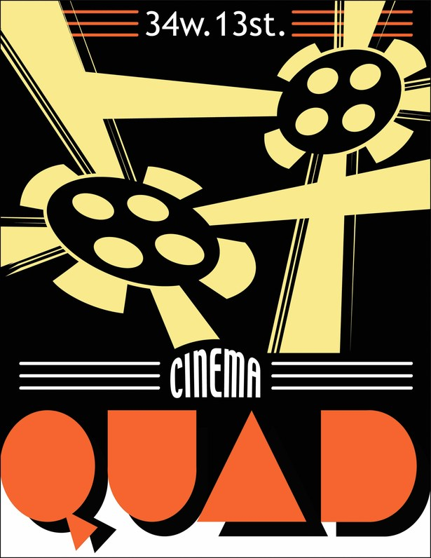 This piece is a poster advertisement for the Quad Cinema, an independent film center located in NYC.