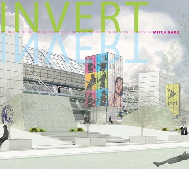Inverted Stadium. Thesis Book - Invert