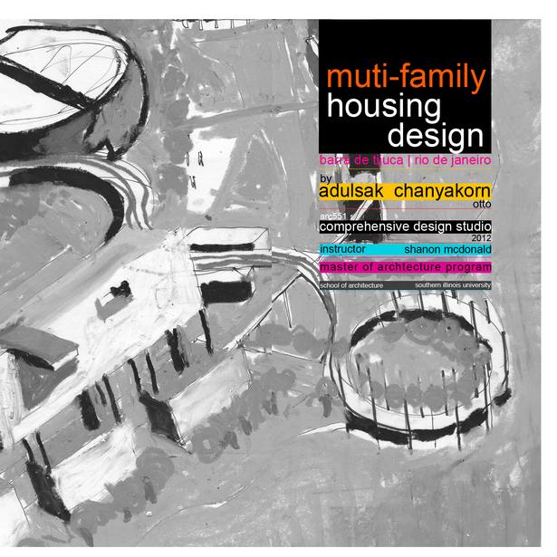 Housing Design | Post Olympic | Rio De Janeiro via Adulsak (Otto) Chanyakorn