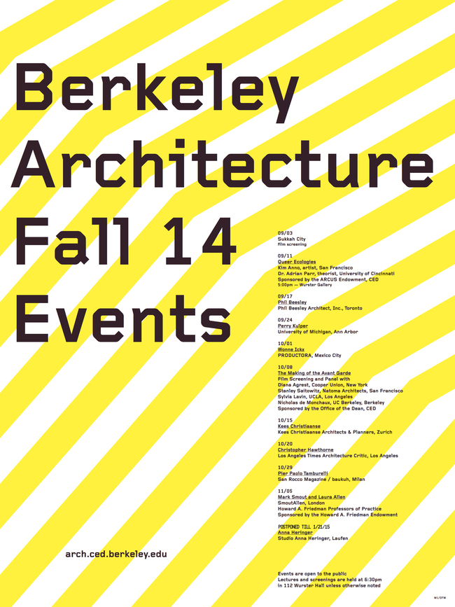 University of California, Berkeley - College of Environmental Design: Architecture Lecture Events. Poster courtesy of UC Berkeley CED.