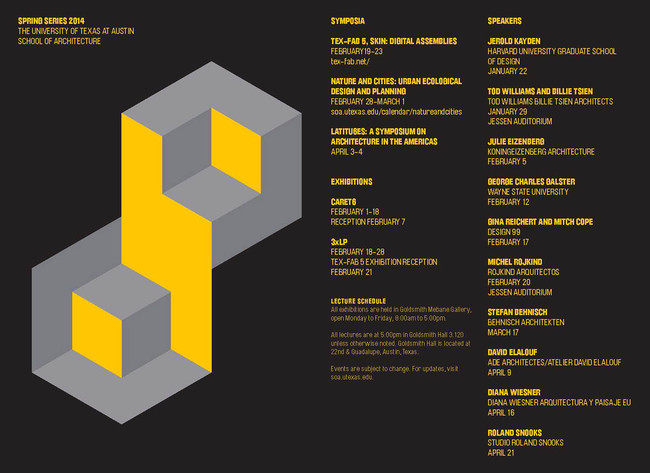 Spring '14 Lecture Series at the University of Texas at Austin, School of Architecture. Image via soa.utexas.edu