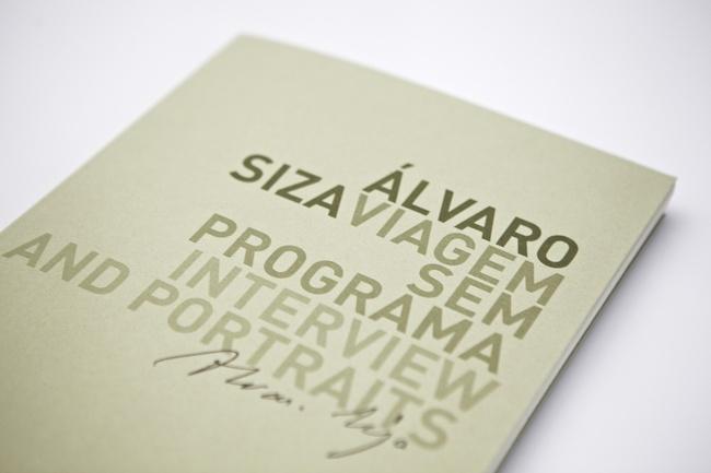 """ÁLVARO SIZA. VIAGEM SEM PROGRAMA"" by Greta Ruffino and Raul Betti."