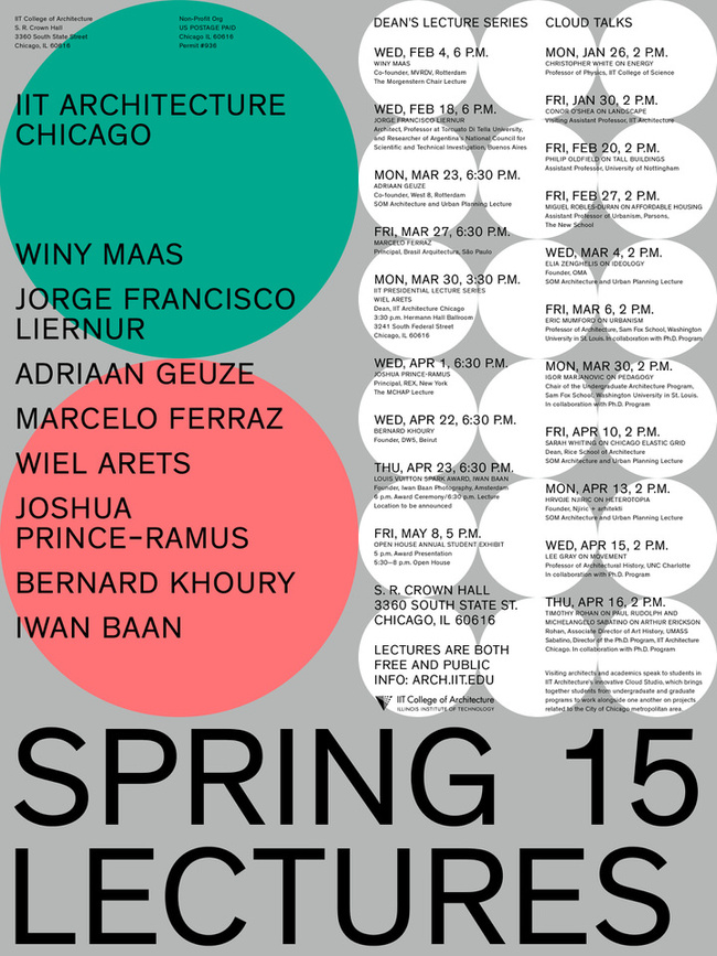 IIT College of Architecture Spring '15 Lectures and Events. Poster graphic design & typography by: mainstudio.