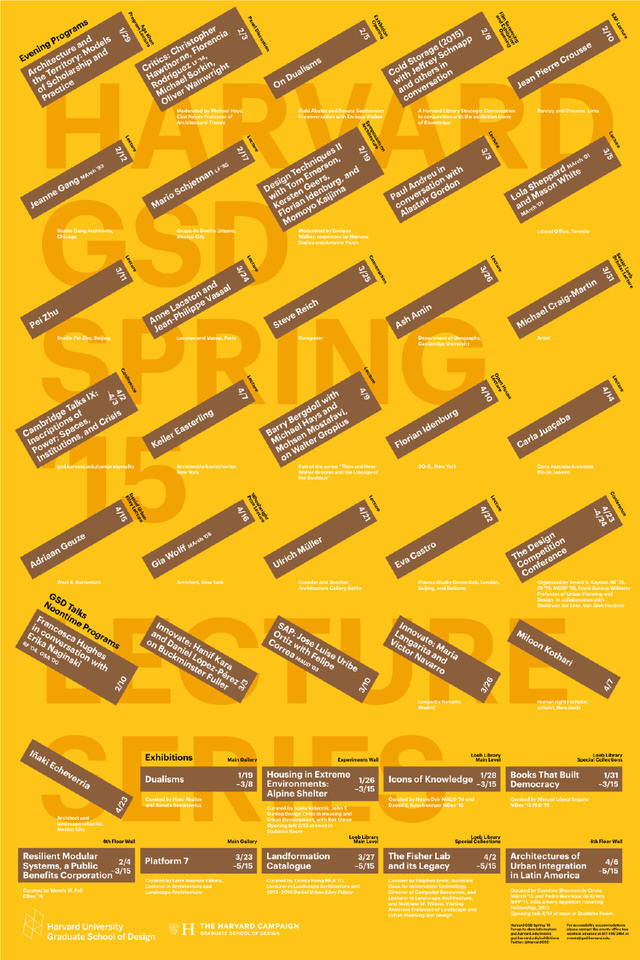 Harvard Graduate School of Design Spring 2015 lecture events. Poster designed by Bruce Mau Design. Image via gsd.harvard.edu.