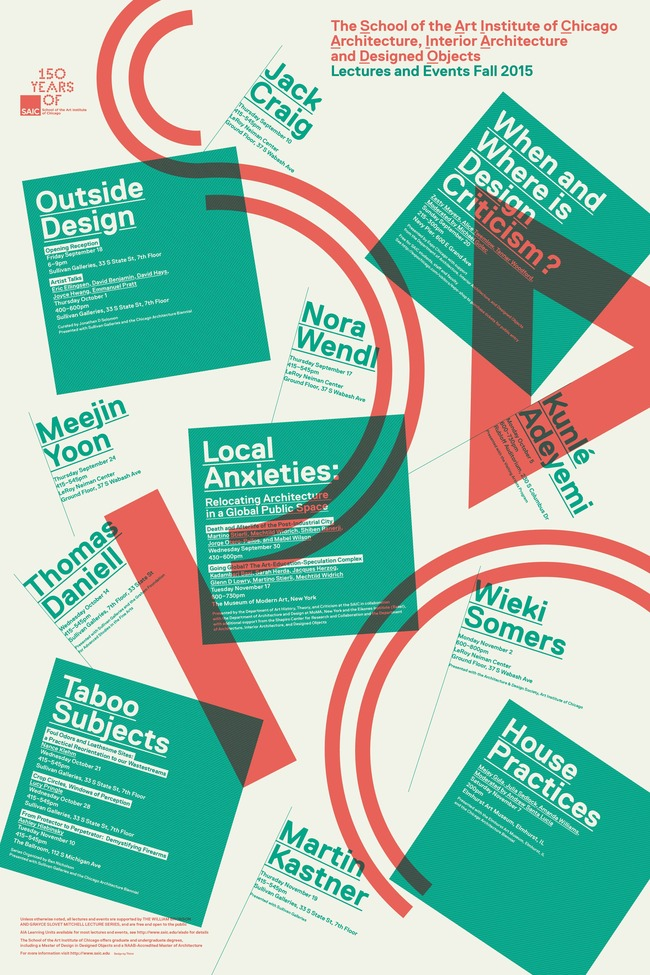 SAIC Fall '15 Lecture Series for the Department of Architecture, Interior Architecture, and Designed Objects. Poster design by Thirst, courtesy of SAIC.