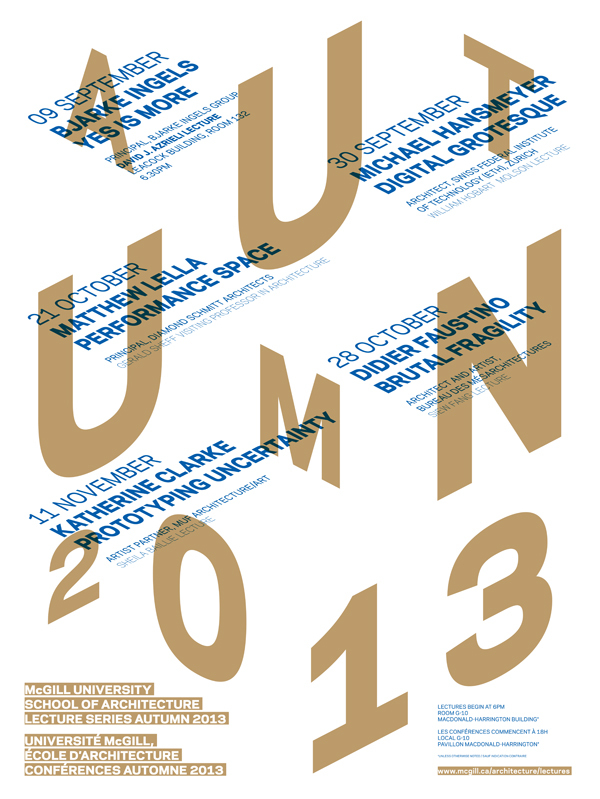 Poster for the Fall '13 lecture series at McGill University School of Architecture. Designed by Atelier Pastille Rose. Image from mcgill.ca/architecture.
