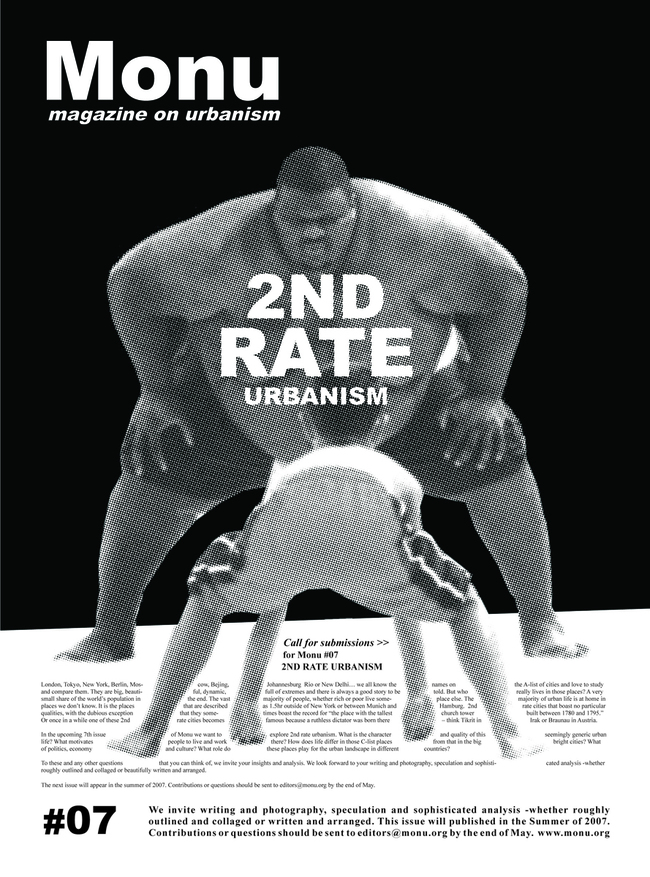 Fat Provocation: MONU calls for contributions of its 7th issue presenting the obliterating contrast of a sumo wrestler against a kid. The issue was released during the summer of 2007. Urbanism has never before been so heavy. Poster © MONU
