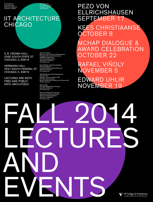 IIT College of Architecture's Fall 2014 Lectures and Events. Poster graphic design & typography by: mainstudio. Courtesy of mainstudio.