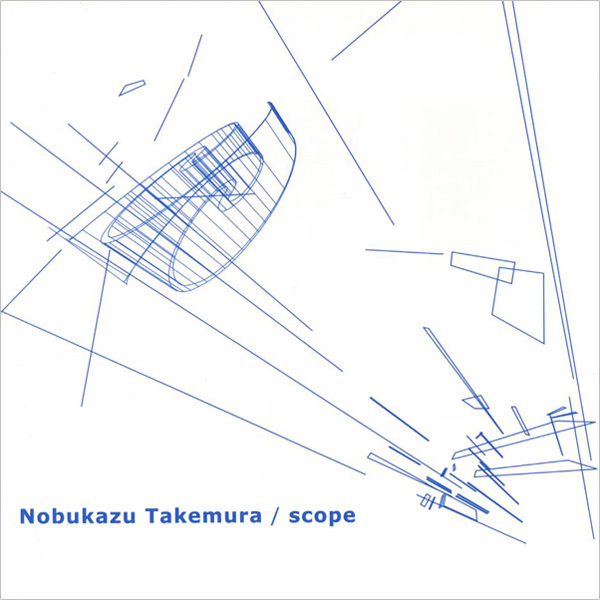 Nobukazu Takemura - Scope (1999)