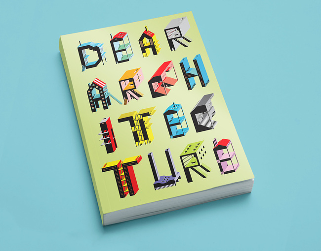 "Blank Space's ""Dear Architecture"" book will include the winning and Honorable Mention letters, as well as other notable entries. Cover art by Irena Gajic."