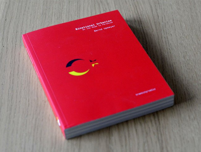 Cover of Binational Urbanism – On the Road to Paradise, Photo: Matas Šiupšinskas, @Matas Šiupšinskas