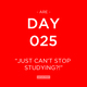 ARE Day 025